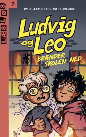 Ludvig og Leo – brænder skolen ned